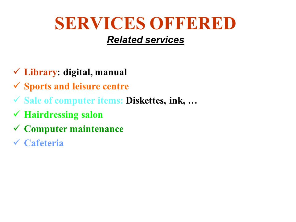 SERVICES OFFERED Main services Telephony: telephone booth, fax Internet: e-mail, web browsing, site-hosting, web pages, forums) Office automation: typing, printing Multimedia: TV on-line, radio on-line, imaging Training: on/off-line, multidisciplinary Reprography: photocopying, binding Business centre: conduct of business, videoconferencing