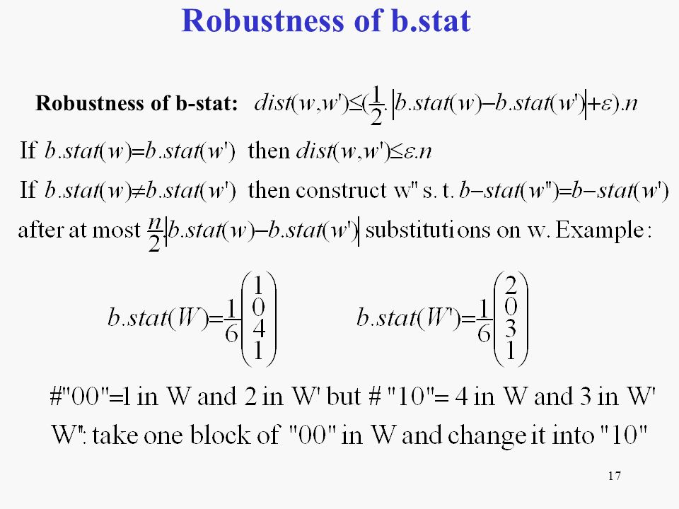 17 Robustness of b.stat Robustness of b-stat: