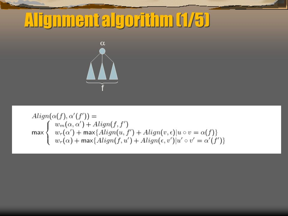 Alignment algorithm (1/5) f