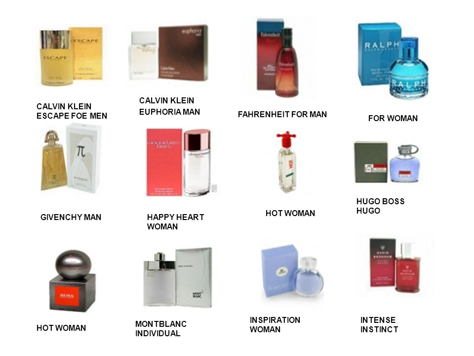 CALVIN KLEIN ESCAPE FOE MEN CALVIN KLEIN EUPHORIA MAN FAHRENHEIT FOR MAN FOR WOMAN GIVENCHY MANHAPPY HEART WOMAN HOT WOMAN HUGO BOSS HUGO HOT WOMAN MONTBLANC INDIVIDUAL INSPIRATION WOMAN INTENSE INSTINCT