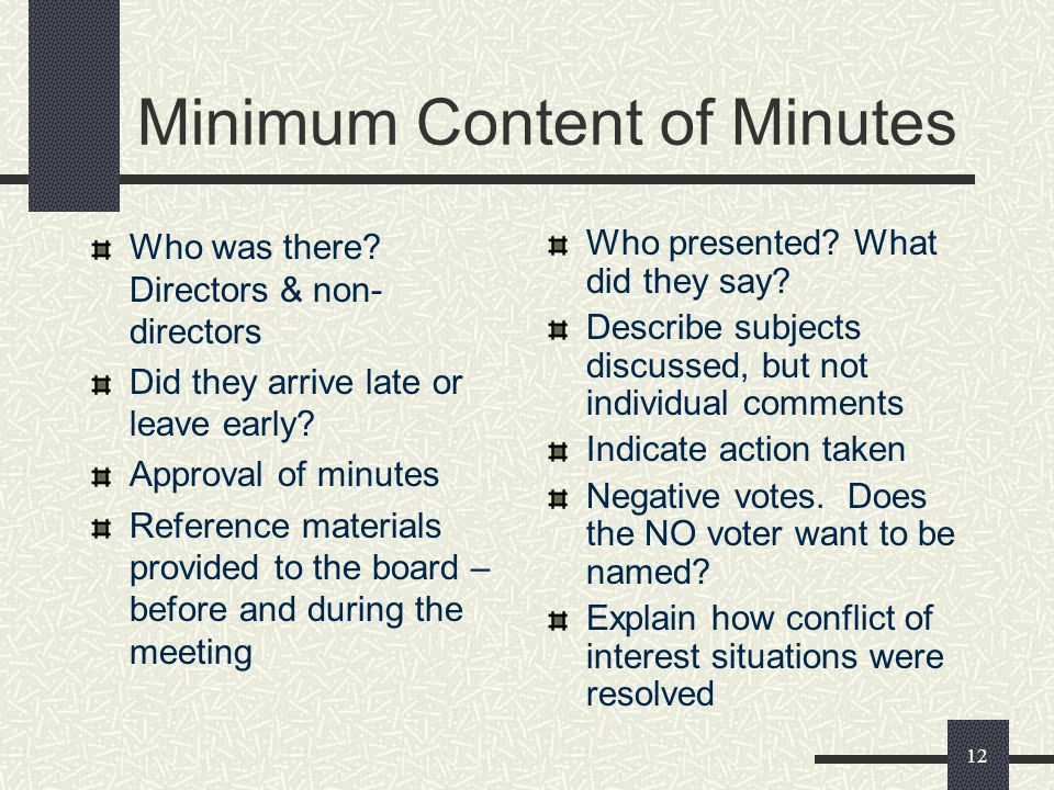 12 Minimum Content of Minutes Who was there.