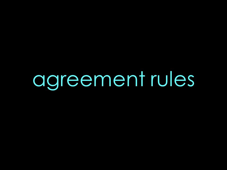agreement rules