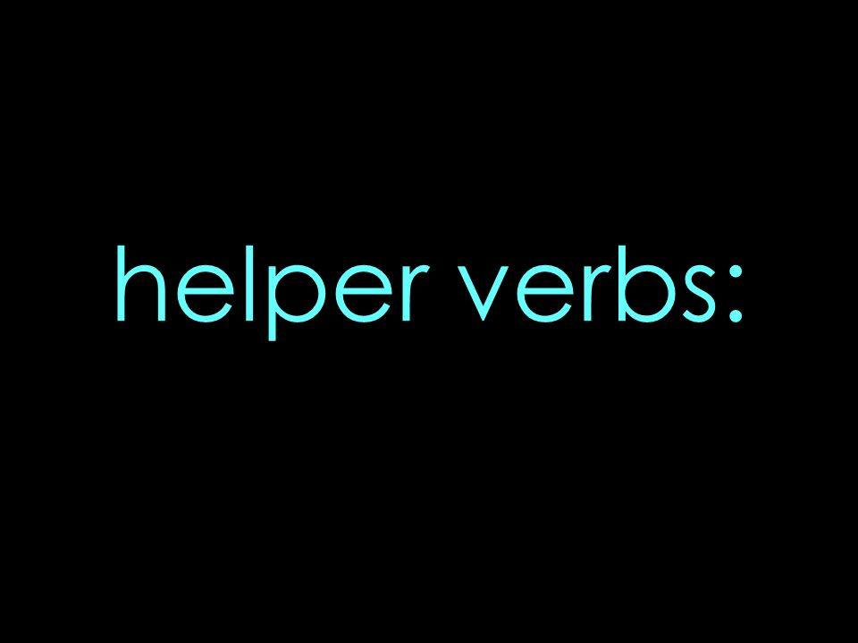 helper verbs: