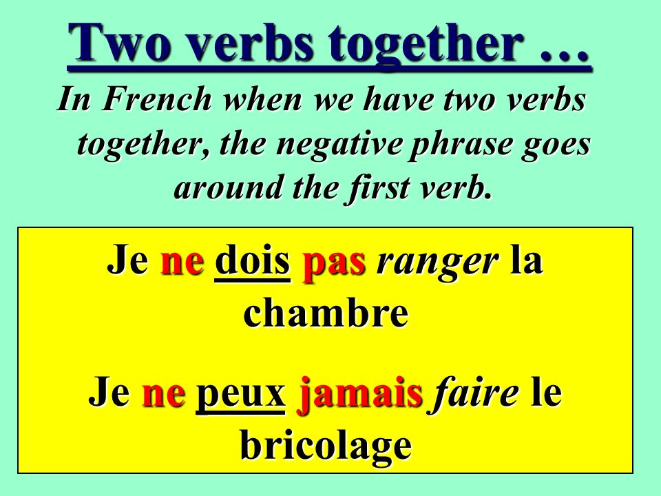 Now give these a go . Translate these phrases to French.