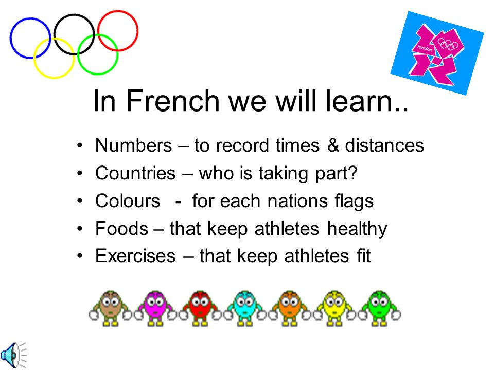 And we are going to learn about it in French!