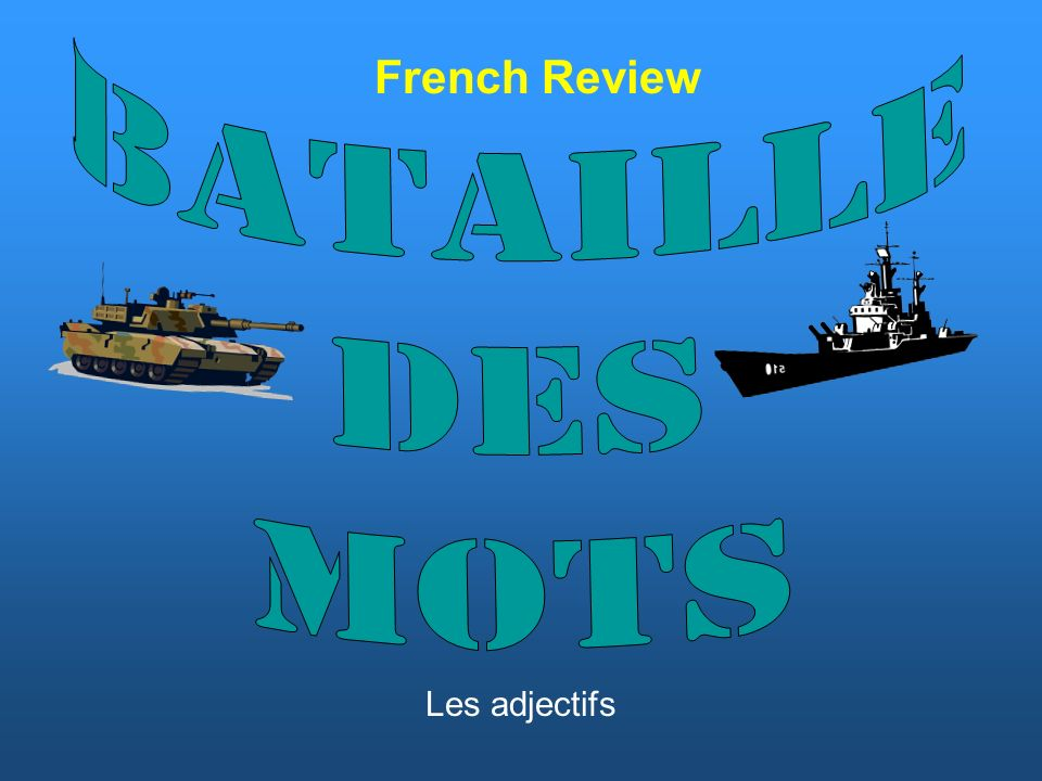 French Review Les adjectifs