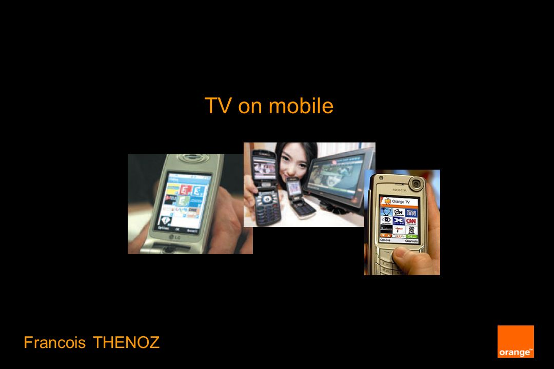 TV on mobile Francois THENOZ