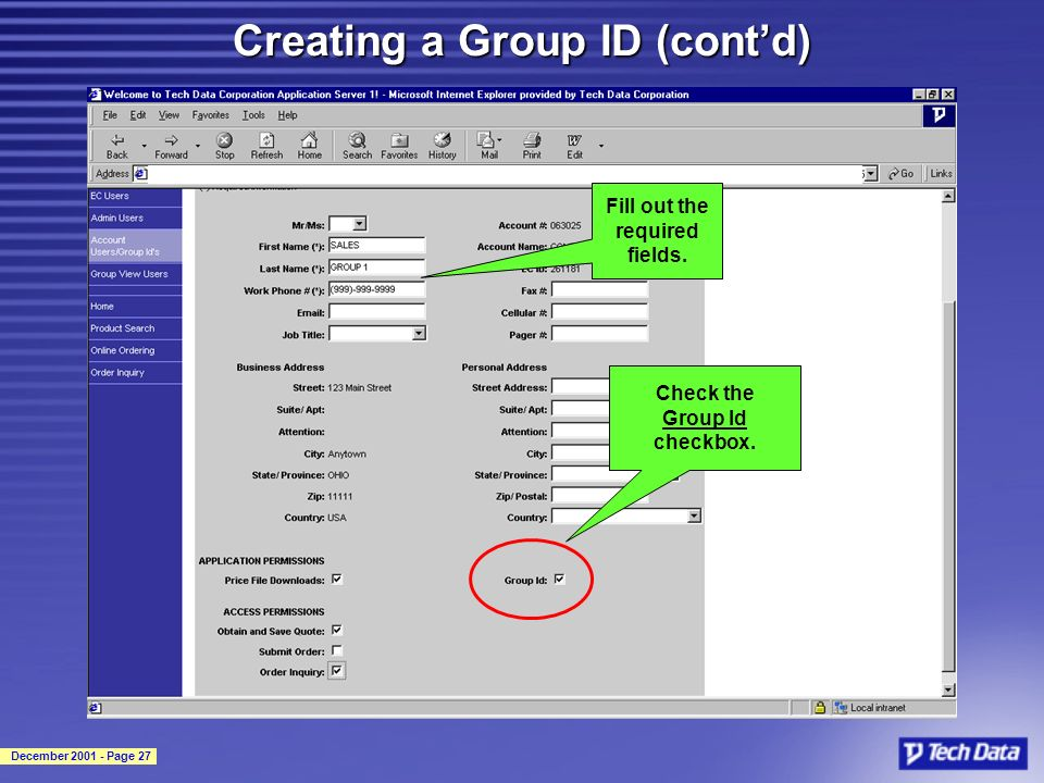 December 2001 - Page 27 Creating a Group ID (contd) Check the Group Id checkbox.