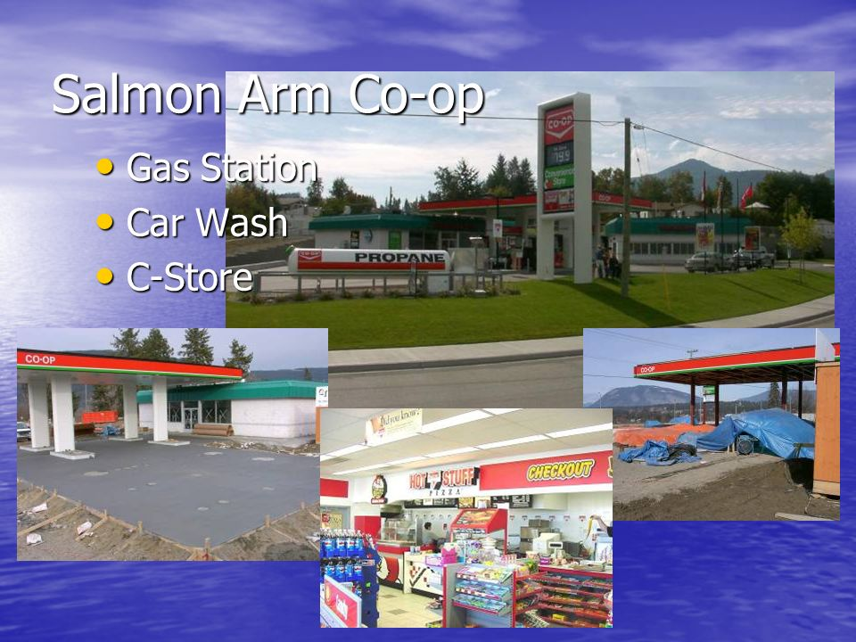 Salmon Arm Co-op Gas Station Gas Station Car Wash Car Wash C-Store C-Store