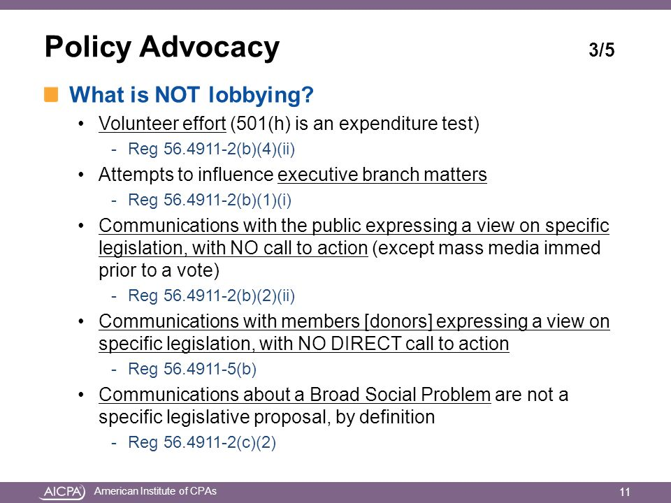 American Institute of CPAs Policy Advocacy 3/5 What is NOT lobbying.