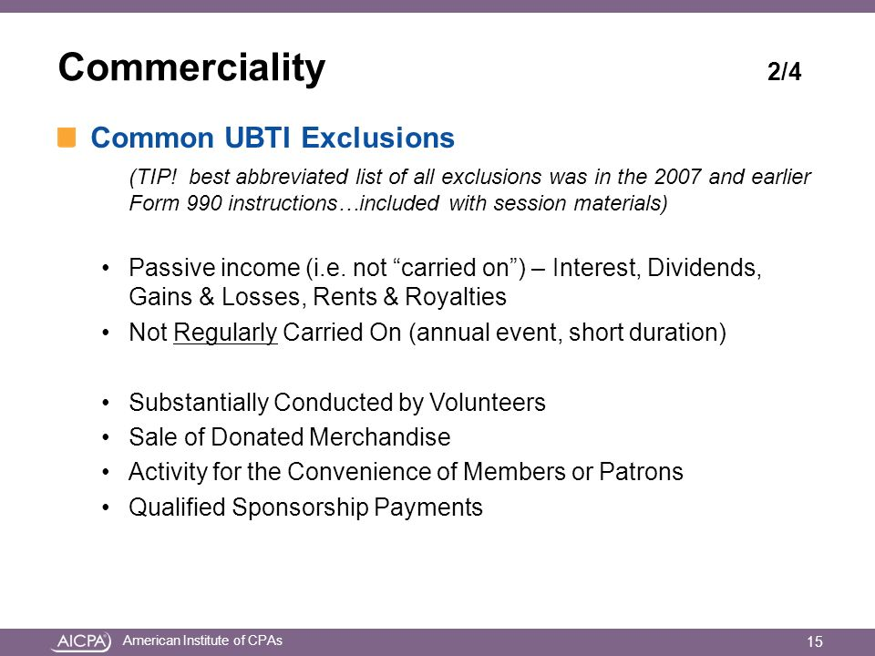 American Institute of CPAs Commerciality 2/4 Common UBTI Exclusions (TIP.
