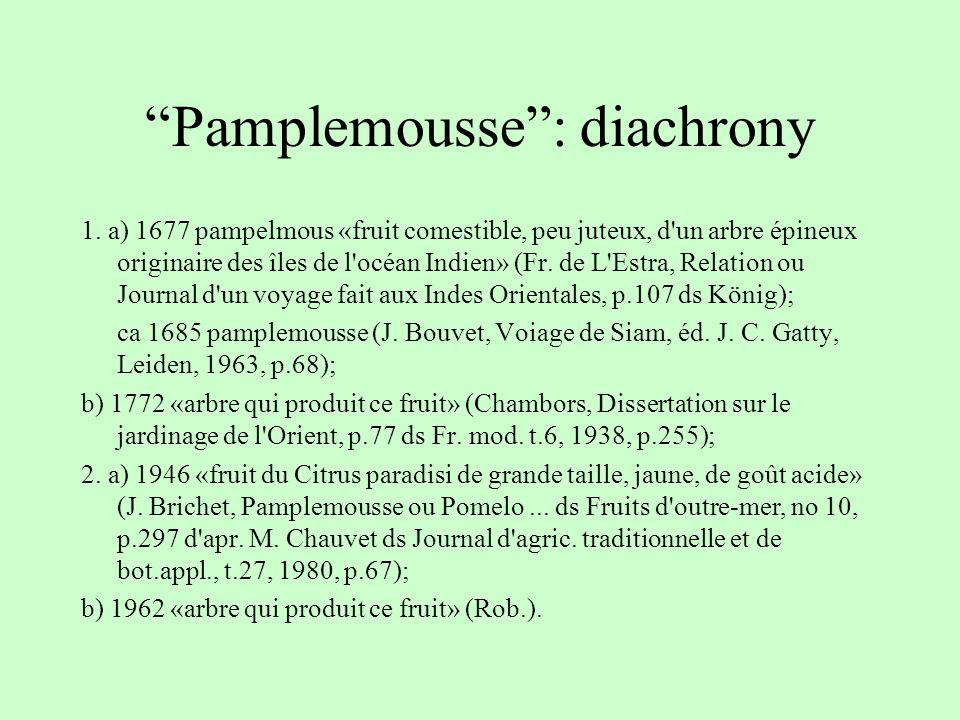Pamplemousse: diachrony 1.