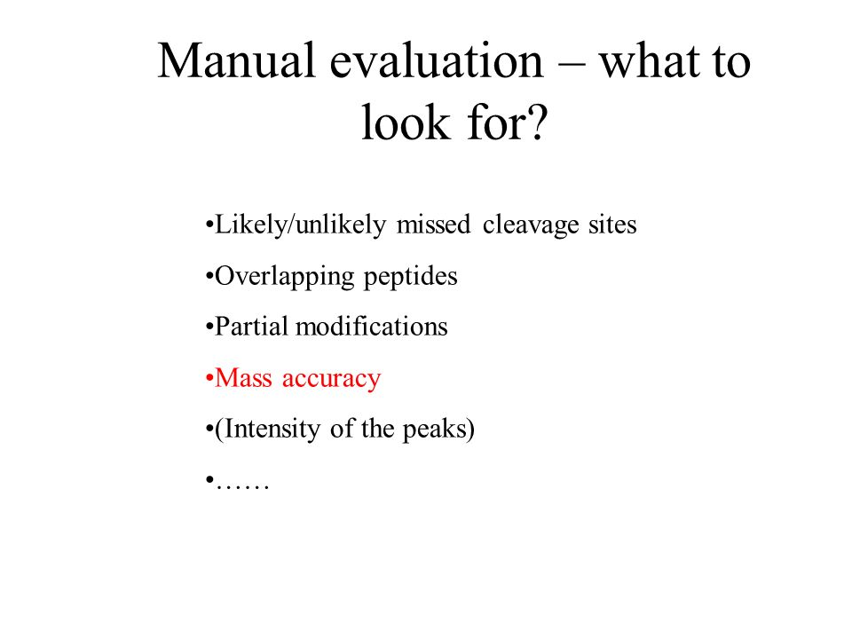 Manual evaluation – what to look for.