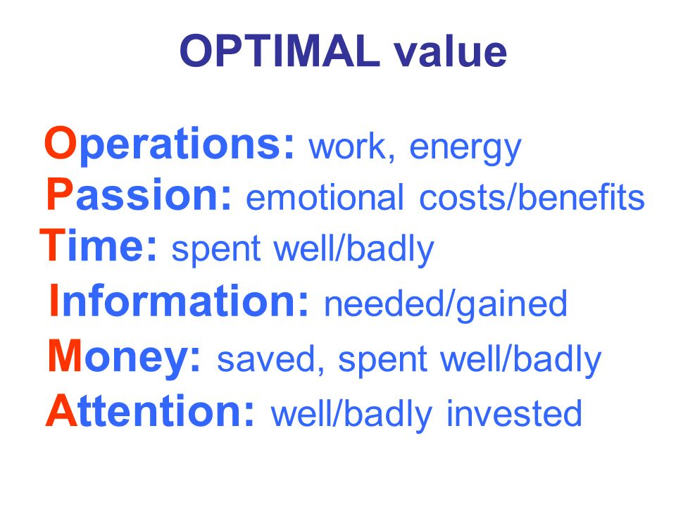 OPTIMAL value Operations: work, energy .