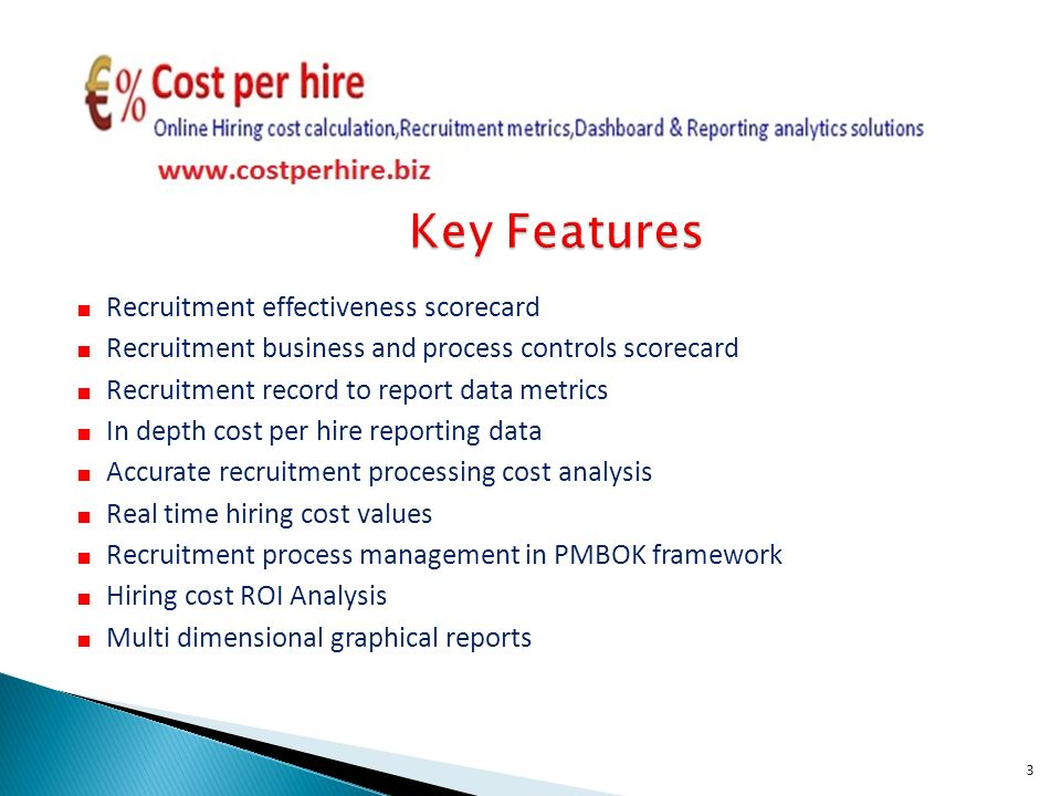 Recruitment effectiveness scorecard Recruitment business and process controls scorecard Recruitment record to report data metrics In depth cost per hire reporting data Accurate recruitment processing cost analysis Real time hiring cost values Recruitment process management in PMBOK framework Hiring cost ROI Analysis Multi dimensional graphical reports 3