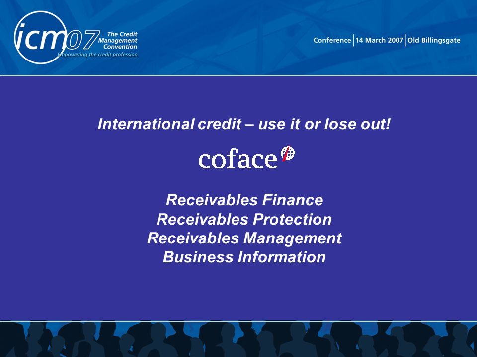 International credit – use it or lose out.