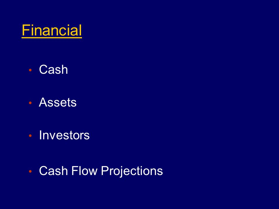 Financial Cash Assets Investors Cash Flow Projections