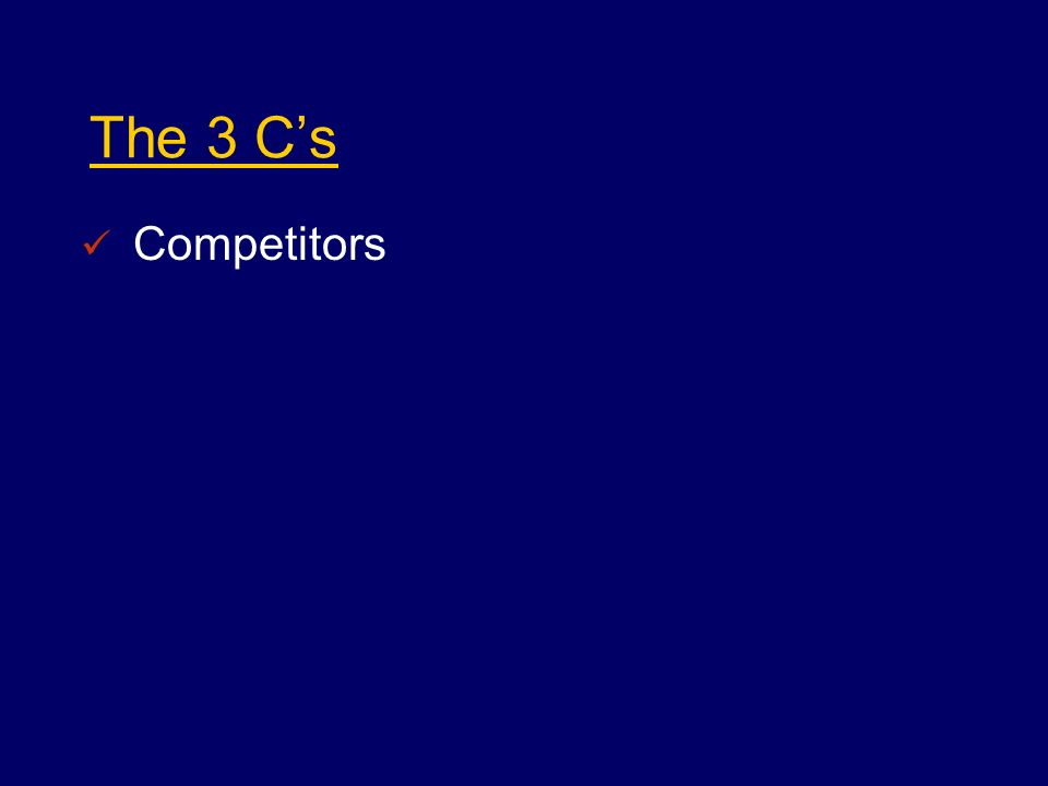 The 3 Cs Competitors