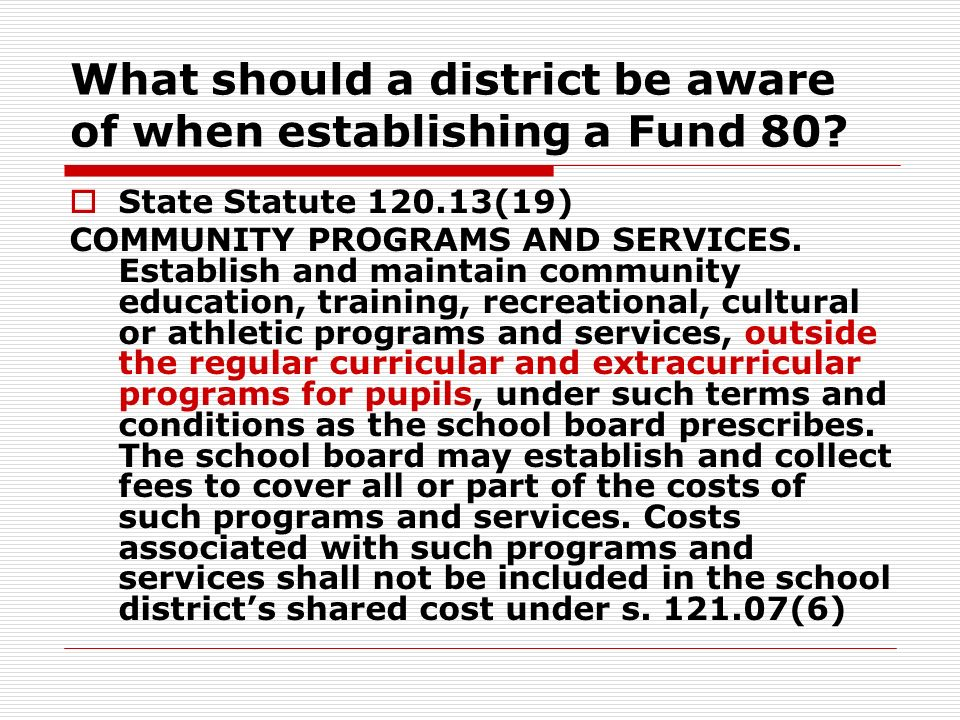 What should a district be aware of when establishing a Fund 80.