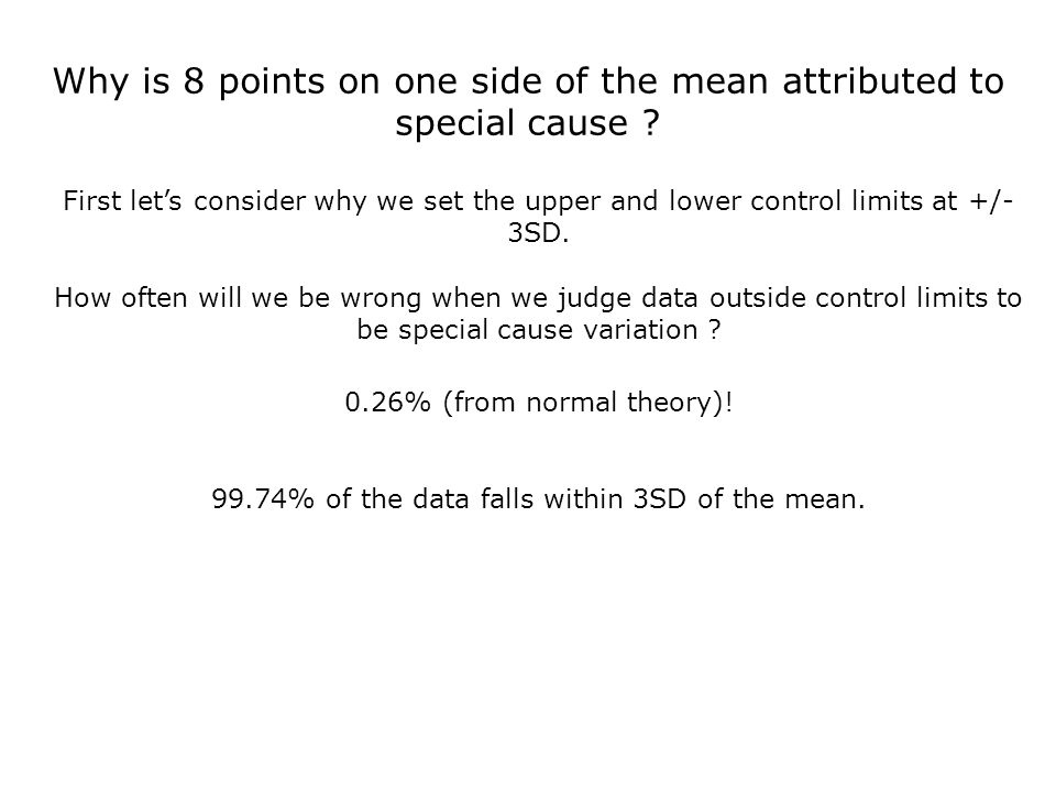 Why is 8 points on one side of the mean attributed to special cause .