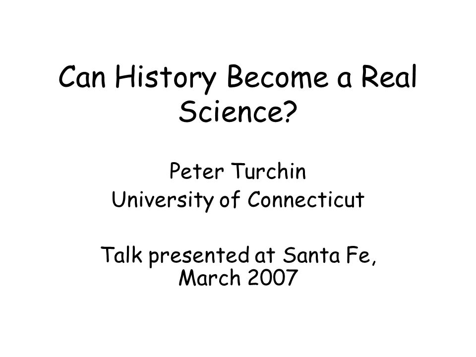 Can History Become a Real Science.