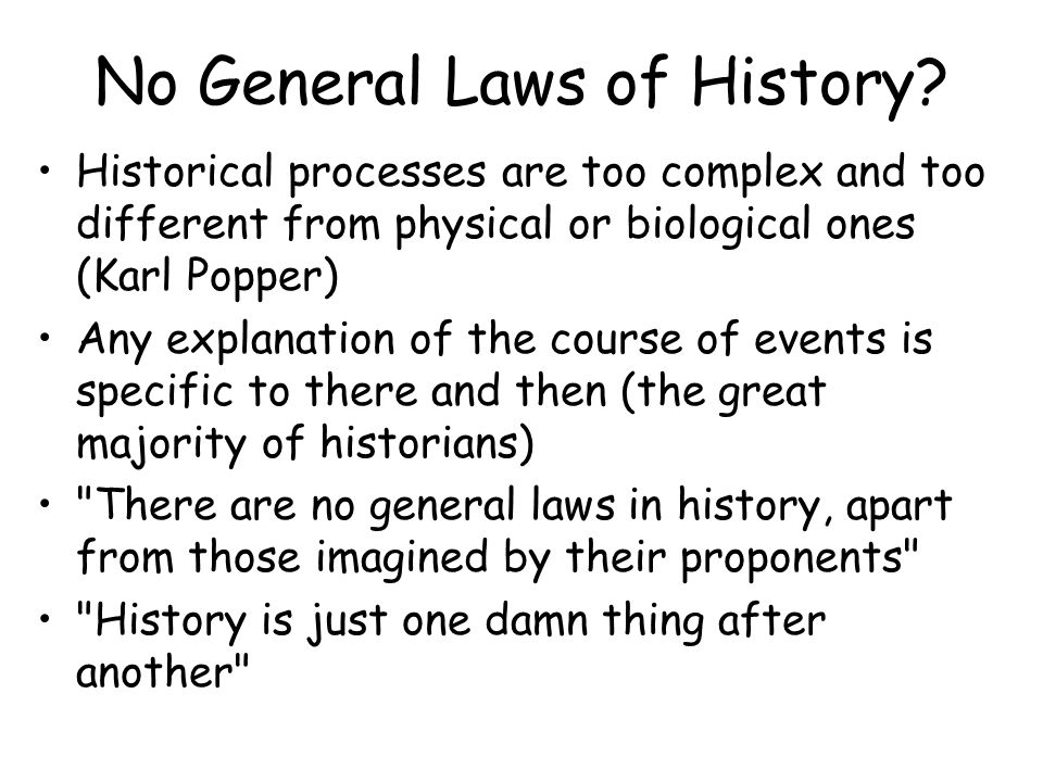 No General Laws of History.
