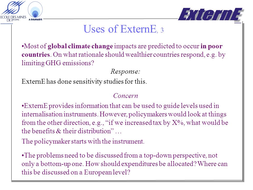 Uses of ExternE, 3 Most of global climate change impacts are predicted to occur in poor countries.