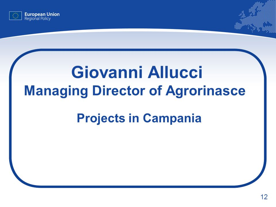 12 Giovanni Allucci Managing Director of Agrorinasce Projects in Campania