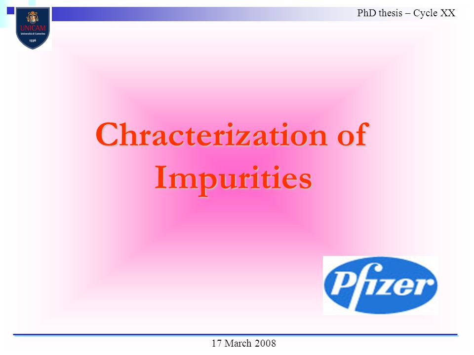 PhD thesis – Cycle XX 17 March 2008 Chracterization of Impurities