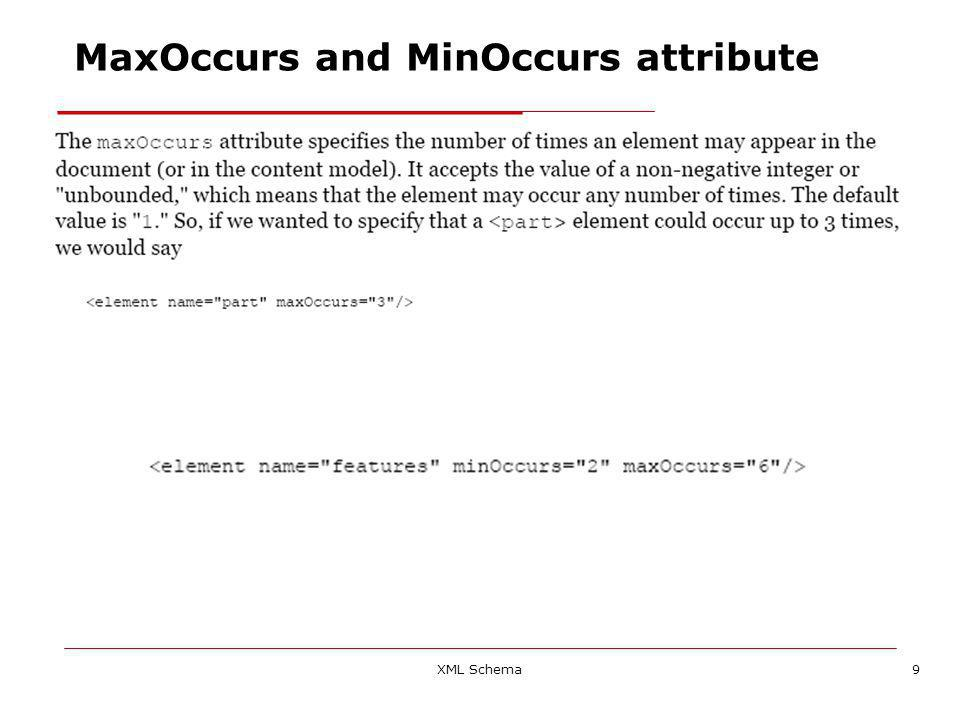 XML Schema9 MaxOccurs and MinOccurs attribute