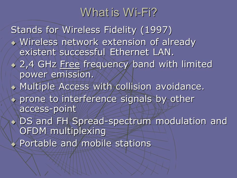 What is Wi-Fi.