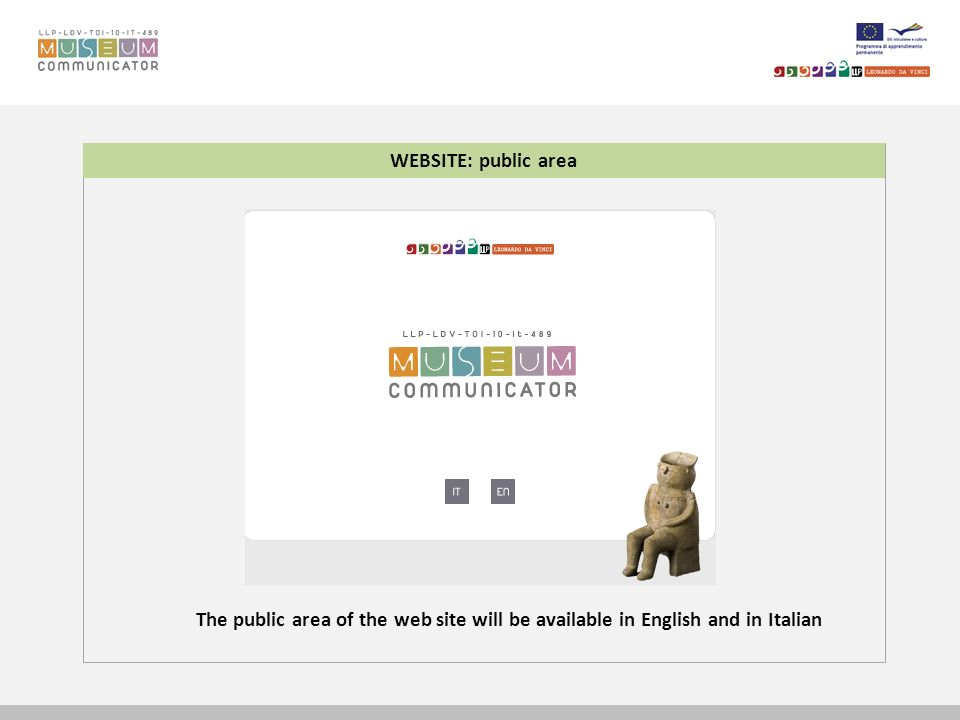 WEBSITE: public area The public area of the web site will be available in English and in Italian
