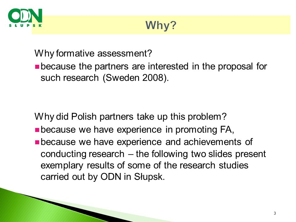 Why. Why formative assessment.