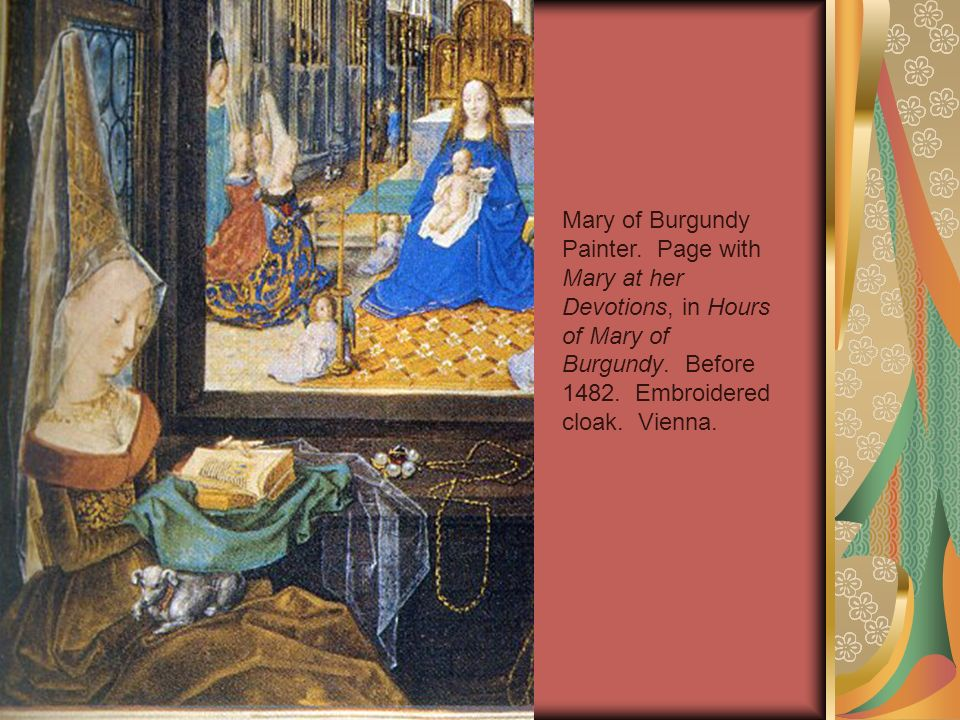 Mary of Burgundy Painter. Page with Mary at her Devotions, in Hours of Mary of Burgundy.