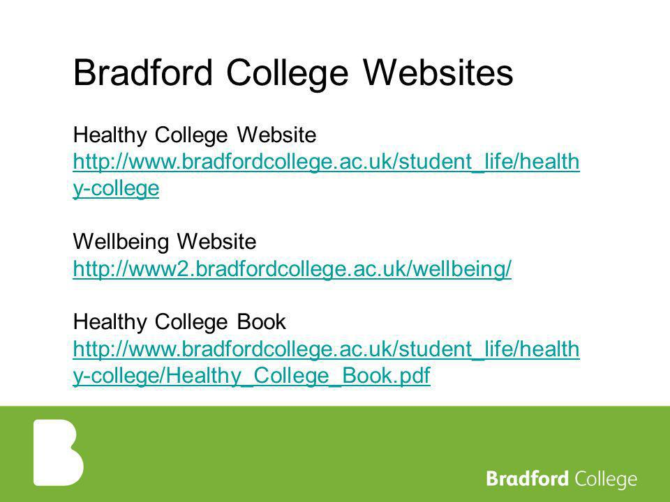 Bradford College Websites Healthy College Website   y-college Wellbeing Website   Healthy College Book   y-college/Healthy_College_Book.pdf