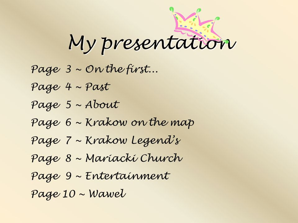 My presentation Page 3 ~ On the first...