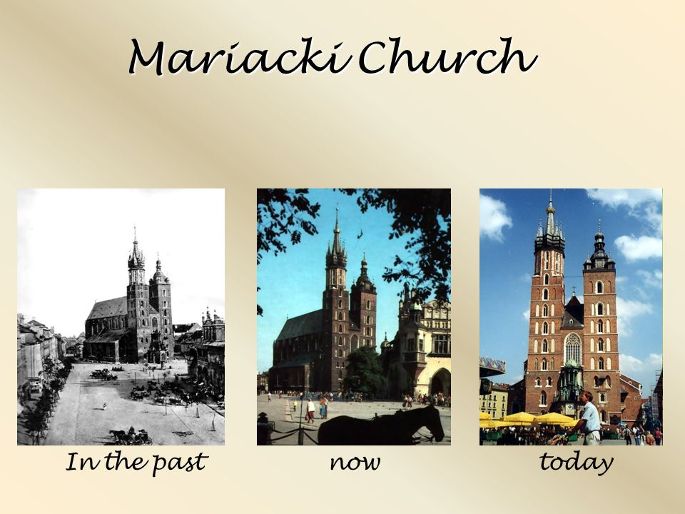 Mariacki Church nowIn the pasttoday