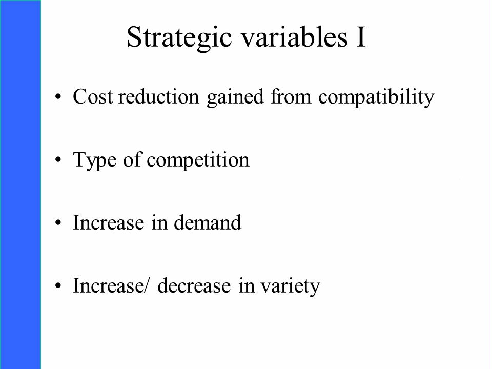 Copyright SDA Bocconi 2005 Competing Technologies, Network Externalities …n 31 Strategic variables I Cost reduction gained from compatibility Type of competition Increase in demand Increase/ decrease in variety