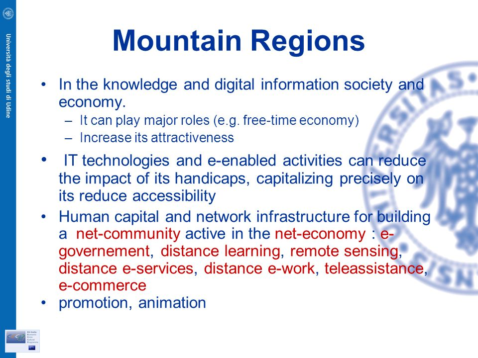 Mountain Regions In the knowledge and digital information society and economy.
