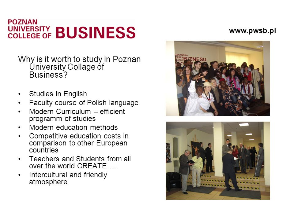 Why is it worth to study in Poznan University Collage of Business.
