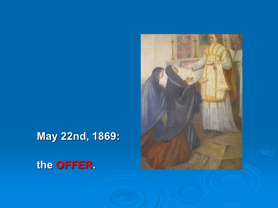 May 22nd, 1869: the OFFER.
