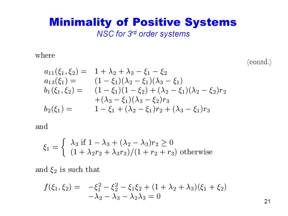 21 (contd.) Minimality of Positive Systems NSC for 3 rd order systems