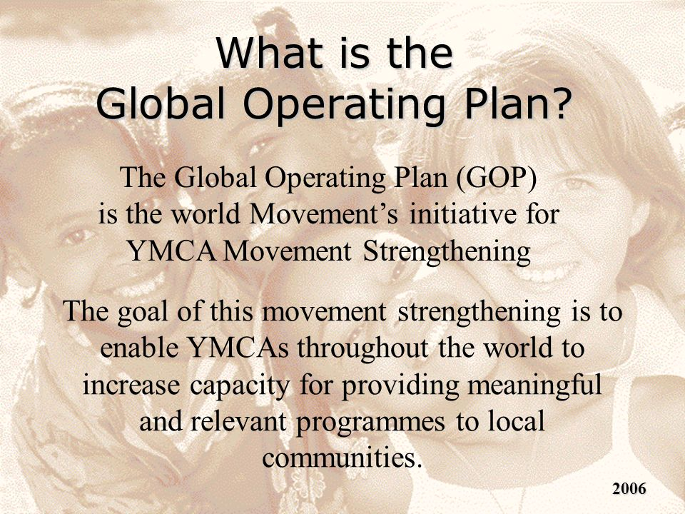 What is the Global Operating Plan.