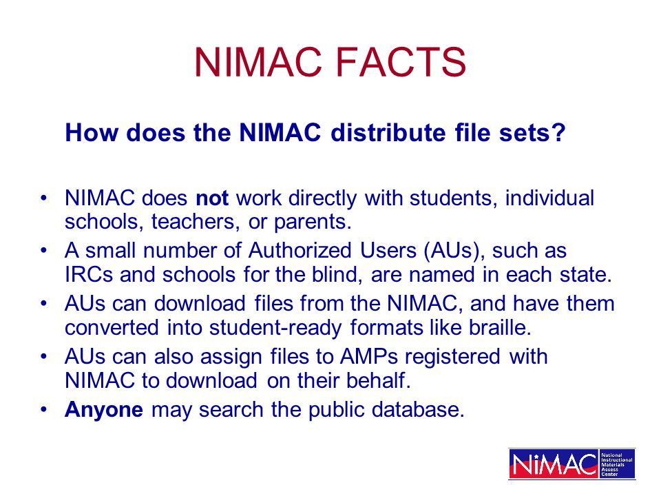 NIMAC FACTS How does the NIMAC distribute file sets.