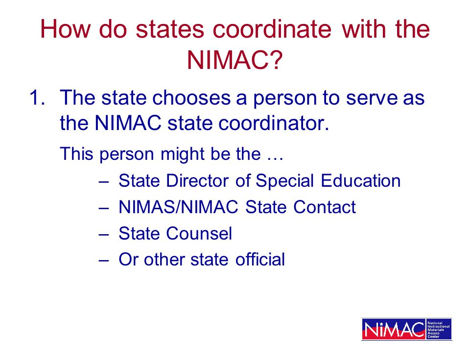 How do states coordinate with the NIMAC.