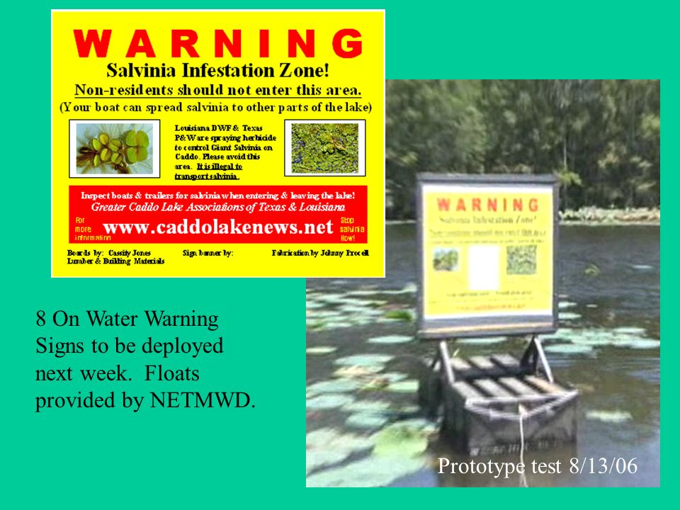 8 On Water Warning Signs to be deployed next week.