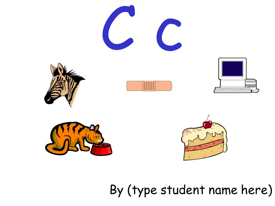 C c By (type student name here)