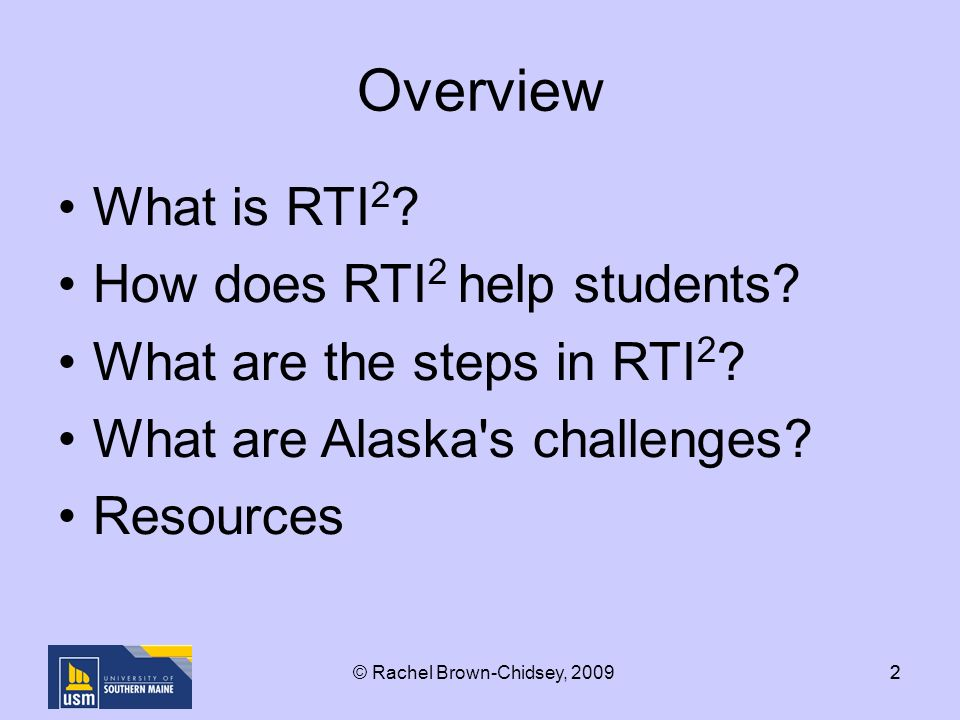 22 Overview What is RTI 2 . How does RTI 2 help students.