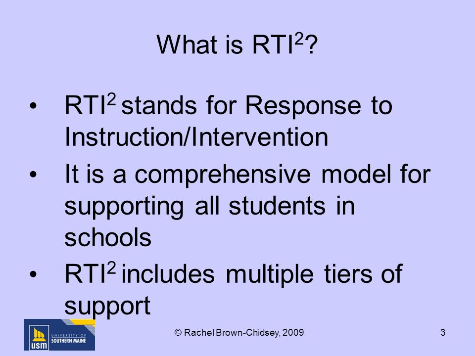 3 What is RTI 2 .