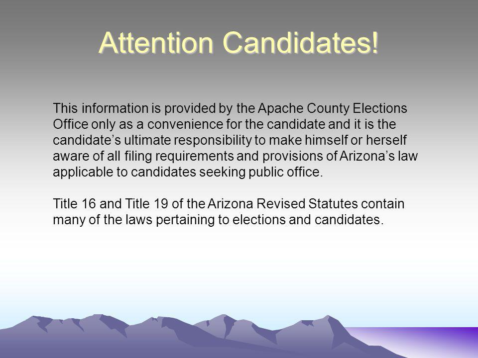Attention Candidates.